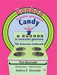 Bonbon la blatte généreuse * Candy la cucaracha generosa * Candy The Generous Cockroach