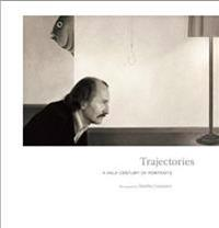 Trajectories: A Half Century of Portraits