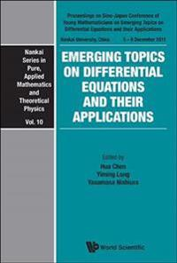 Emerging Topics on Differential Equations and Their Applications