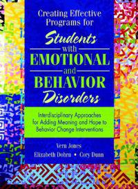 Creating Effective Programs for Students With Emotional Behavior Disorders