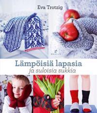 Lämpöisiä lapasia ja suloisia sukkia