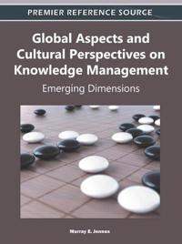 Global Aspects and Cultural Perspectives on Knowledge Management