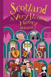 Scotland - a very peculiar history