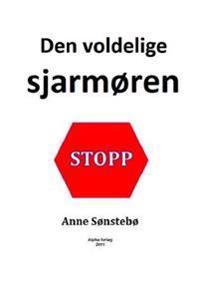 Den voldelige sjarmøren - Anne Sønstebø | Inprintwriters.org