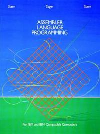 Assembler Language Programming for IBM and IBM Compatible Computers (Formerly 370/360 Assembler Language Programming)