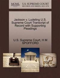 Jackson V. Ludeling U.S. Supreme Court Transcript of Record with Supporting Pleadings