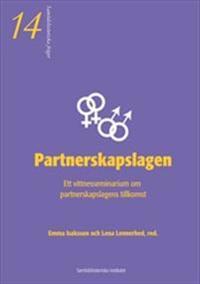 Partnerskapslagen : ett vittnesseminarium om partnerskapslagens tillkomst