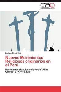 Nuevos Movimientos Religiosos Originarios En El Peru