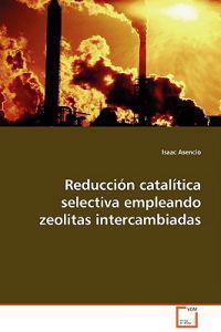Reduccion Catalitica Selectiva Empleando Zeolitas Intercambiadas