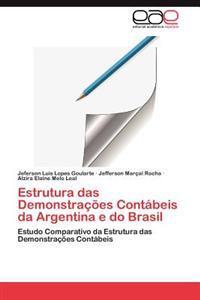 Estrutura Das Demonstracoes Contabeis Da Argentina E Do Brasil