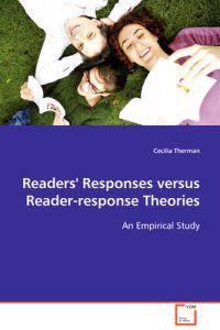 Readers' Responses Versus Reader-response Theories