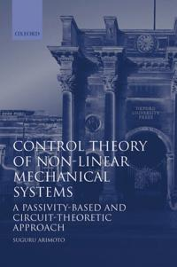 Control Theory of Non-Linear Mechanical Systems