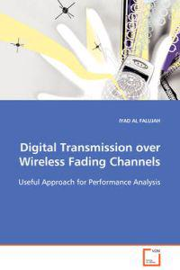 Digital Transmission over Wireless Fading Channels