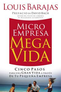 Microempresa, Megavida/ Small Business, Big Life