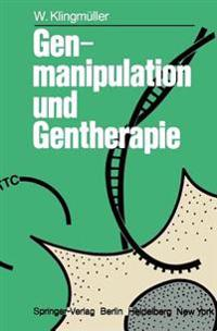 Genmanipulation und Gentherapie