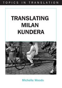 Translating Milan Kundera