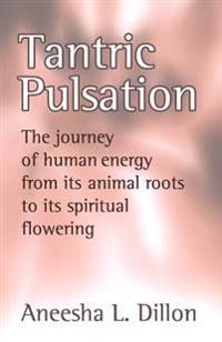 Tantric Pulsation