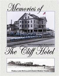 Memories of the Cliff Hotel