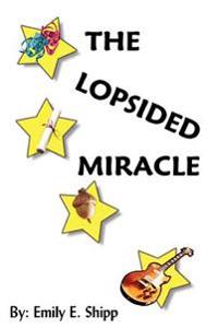 The Lopsided Miracle