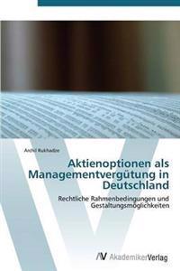 Aktienoptionen ALS Managementvergutung in Deutschland