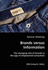 Brands Versus Information