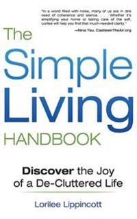 The Simple Living Handbook