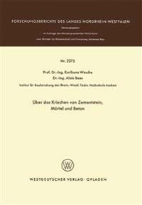 Über Das Kriechen Von Zementstein, Mörtel Und Beton