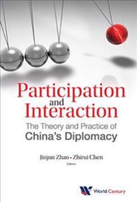 Participation And Interaction: The Theory And Practice Of China's Diplomacy