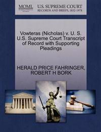 Vowteras (Nicholas) V. U. S. U.S. Supreme Court Transcript of Record with Supporting Pleadings