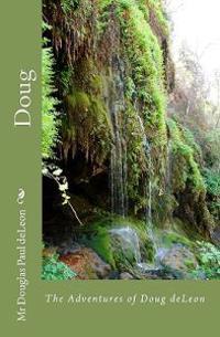 Doug: The Adventures of Doug Deleon