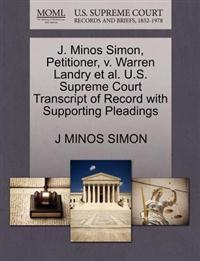 J. Minos Simon, Petitioner, V. Warren Landry et al. U.S. Supreme Court Transcript of Record with Supporting Pleadings