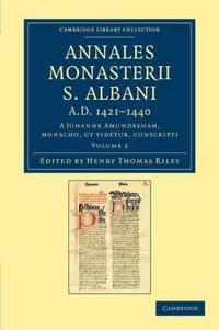 Annales Monasterii S. Albani Ad 1421-1440