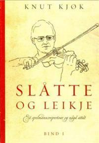 Slåtte og leikje. Bd. 1-6