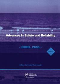 Advances in Safety And Reliability - Esrel 2005