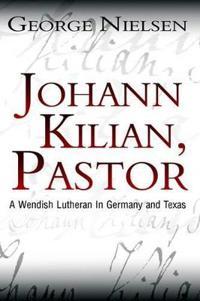 Johann Kilian, Pastor