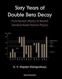 60 Years of Double Beta Decay