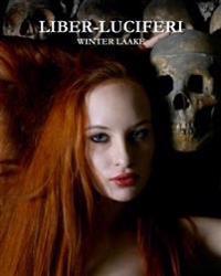 'liber - Luciferi': Satanic Bible, Occult, Necronomicon, Crowley