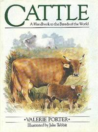 Cattle: A Handbook to the Breeds of the World