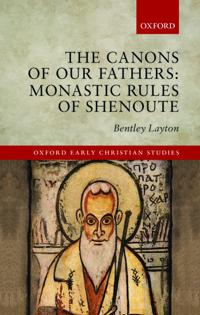 The Canons of Our Fathers