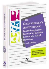 The Grantseeker's Answerbook