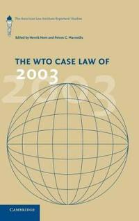 The Wto Case Law 2003