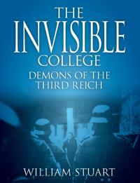The Invisible College - Demons of the Third Reich