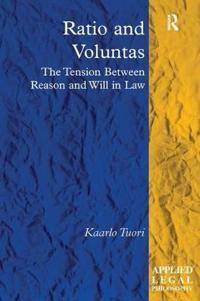 Ratio and Voluntas