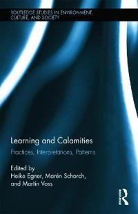 Learning and Calamities
