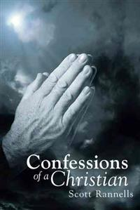 Confessions of a Christian