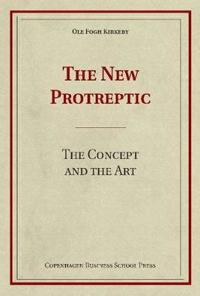The New Protreptic: The Concept and the Art