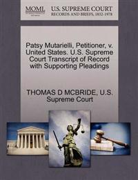 Patsy Mutarielli, Petitioner, V. United States. U.S. Supreme Court Transcript of Record with Supporting Pleadings