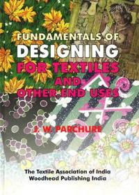 Fundamentals of Designing for Textiles and Other End Uses