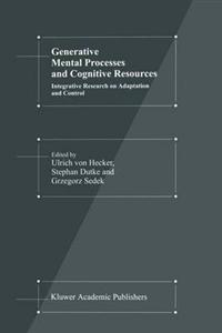 Generative Mental Processes and Cognitive Resources
