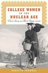 College Women in the Nuclear Age